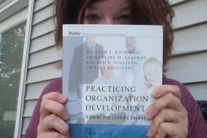 And there is this book: Practicing Organization Development, 3rd Edition